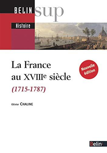 9782701162423: La France au XVIIIe siècle (1715-1787) - (Nouvelle édition)