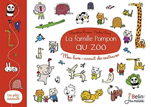 9782701163239: La famille Pompon au zoo - Mon livre-circuit des contraires