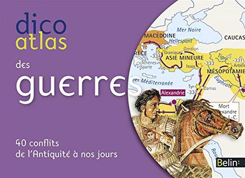 DICO ATLAS DES GUERRES: DELMAS ED 2012