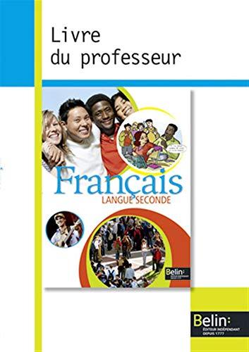9782701164151: Français langue seconde : Livre du professeur