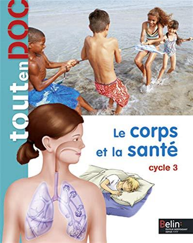 CORPS ET LA SANTE -LE- ED 2013: TOUTENDOC