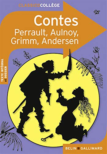 9782701164519: Contes: Charles Perrault, Mme d'Aulnoy, Jacob et Wilhelm Grimm, Hans Christian Andersen