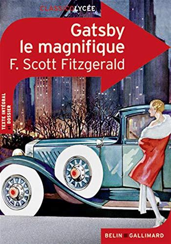 Gatsby le Magnifique: Fitzgerald, F. Scott