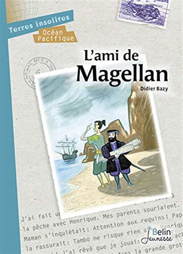 AMI DE MAGELLAN -L-: BAZY DIDIER