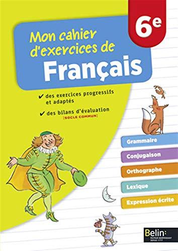MON CAHIER D EXERCICES DE FRANCAIS 6E: COLLECTIF