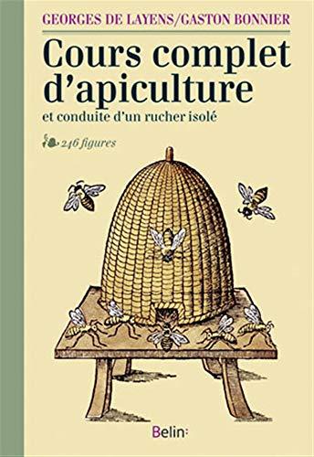 9782701175584: Cours complet d'apiculture et conduite d'un rucher isolé (NED)