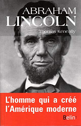 ABRAHAM LINCOLN: KENEALLY THOMAS