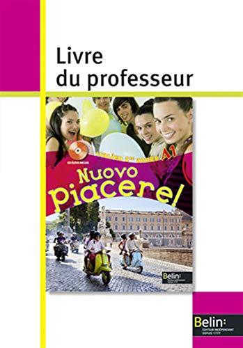 Italien 1re année A1 Nuovo Piacere! : Rainon-Martinez, Alexandra, Libenzi,