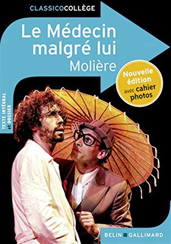 9782701175997: Le Medecin Malgre Lui (French Edition)
