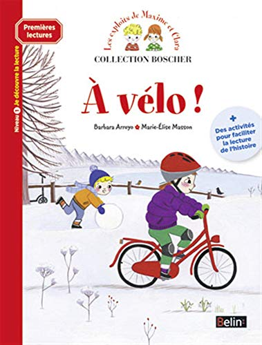 9782701176277: Boscher Premieres lectures - A velo ! (French Edition)