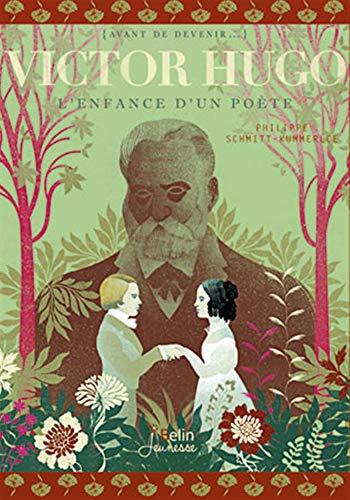 9782701176338: Victor Hugo, l'enfance d'un poète