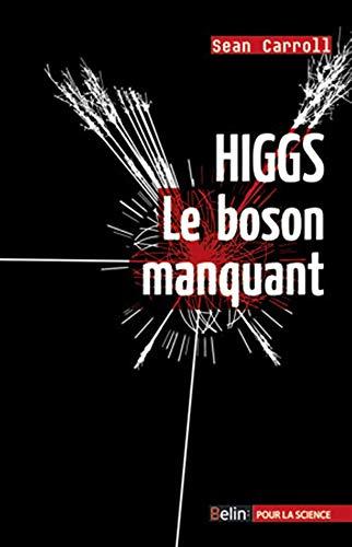 HIGGS LE BOSON MANQUANT: CARROLL