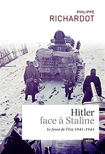 9782701176901: Hitler face � Staline : le front de l'Est (1941-1945)