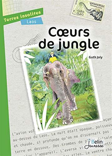 9782701180984: Coeurs de jungle