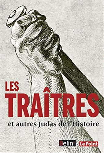 9782701182735: Les Traitres - et autres Judas de l'Histoire