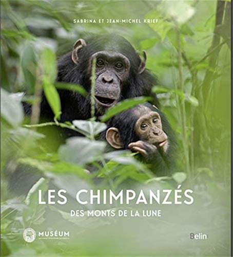 CHIMPANZES DES MONTS DE LA LUNE -LES-: KRIEF