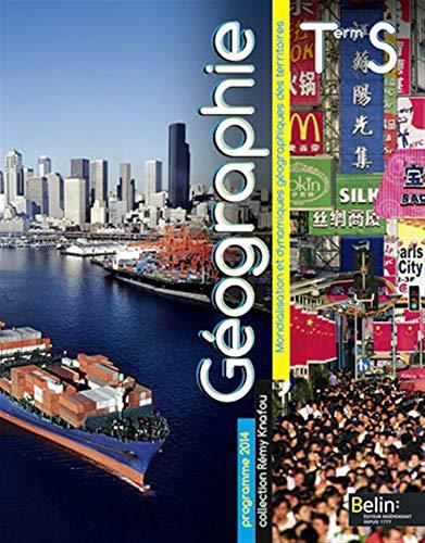 9782701183244: Géographie - Histoire Tle S Programme 2014