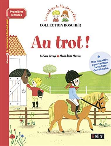 9782701183312: Les exploits de Maxime et Clara : Au trot !