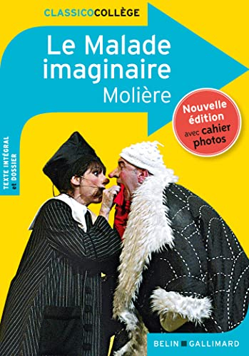 9782701183398: Le Malade imaginaire (Classicocollège)