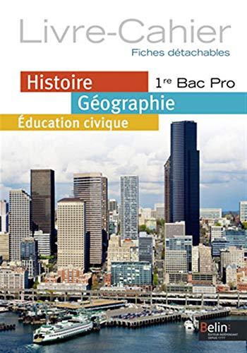 9782701183466: Hist géo educ civiq bacpro 1re 2014 fich