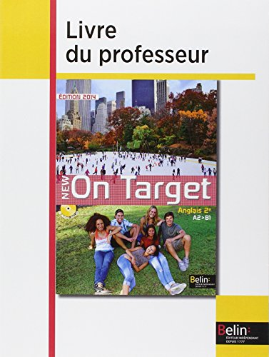 9782701189826: Anglais 2e A2-B1 New On Target : Livre du professeur