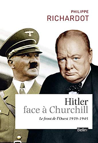 HITLER FACE A CHURCHILL: RICHARDOT PHILIPPE