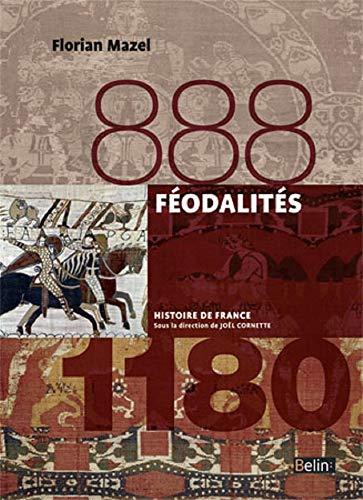 9782701191898: Féodalités (888-1180)