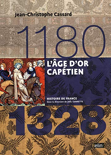 9782701191904: L'age d'or capétien 1180-1328