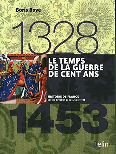 9782701191911: Le Temps de la Guerre de Cent Ans 1328-1453 Version Compacte