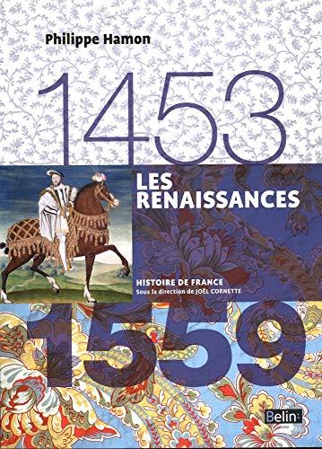 9782701191928: Les Renaissances 1453-1559 (Histoire de France)