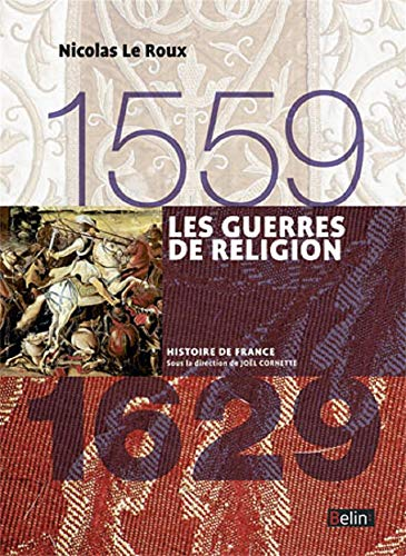 9782701191935: Les Guerres de religion 1559-1629