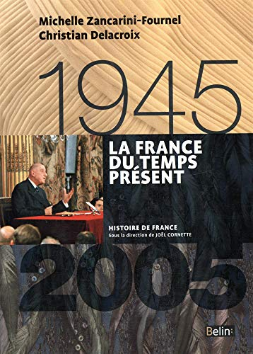 9782701191973: La France du temps pr�sent 1945-2005