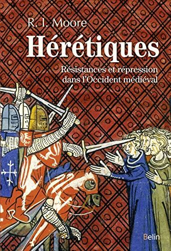 9782701192635: Hérétiques - Résistances et répression dans l'Occident médiéval