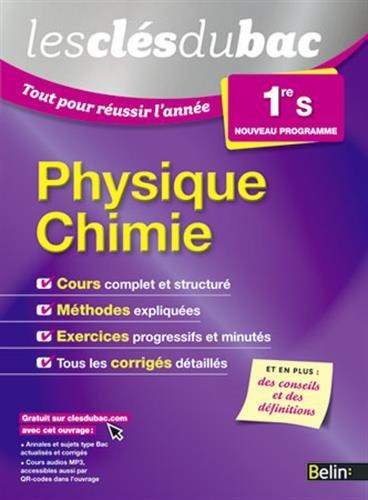 9782701194424: tout pour réussir l'année ; physique chimie ; 1ère S (édition 2015)
