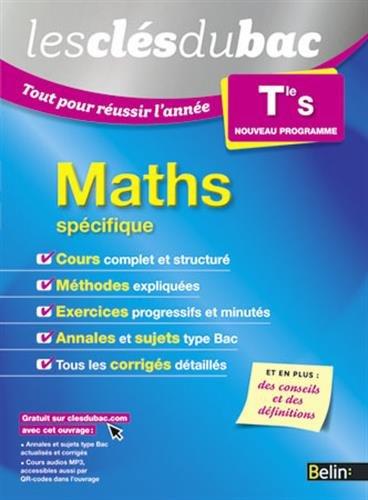 9782701194462: Les Clés du Bac - Tout pour réussir l'année - Maths Term S (spécifique)