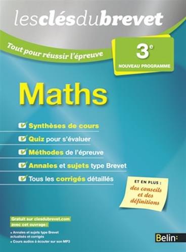 9782701194783: Les Clés du Brevet - Tout pour réussir l'épreuve - Maths 3e