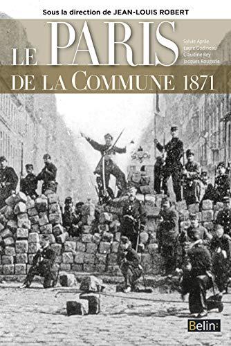 9782701195551: Le Paris de la Commune 1871