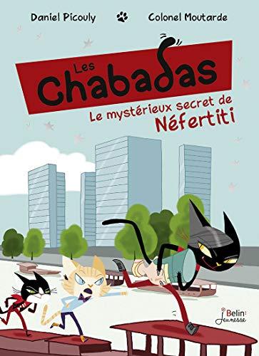 9782701196084: Le Mystérieux Secret de Néfertiti - les Chabadas T. 8