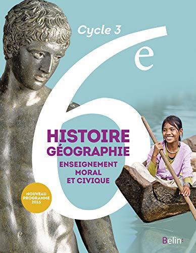 9782701197005: Histoire-Géographie, enseignement moral et civique 6e Cycle 3 : livre de l'élève - Grand format - Nouveau programme 2016