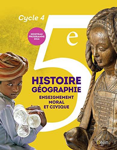 9782701197012: Histoire-Géographie, enseignement moral et civique 5e Cycle 4 : livre de l'élève - Grand format - Nouveau programme 2016