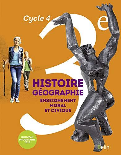 9782701197036: Histoire-Géographie, enseignement moral et civique 3e Cycle 4 : livre de l'élève - Grand format - Nouveau programme 2016