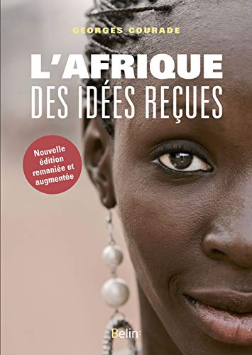 AFRIQUE DES IDEES RECUES NED 2016: COURADE GEORGES