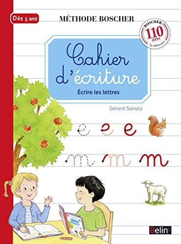 9782701197470: Cahier d'écriture : Ecrire les lettres