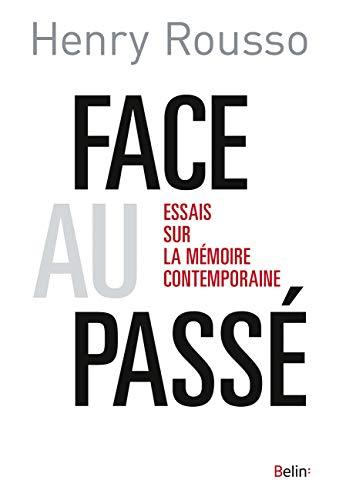 9782701197630: Face au passé : Essais sur la mémoire contemporaine (Histoire)