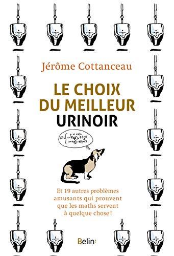 9782701197661: Le choix du meilleur urinoir...