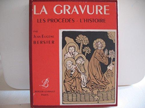 9782701300139: La gravure: Les procedes, l'histoire (French Edition)