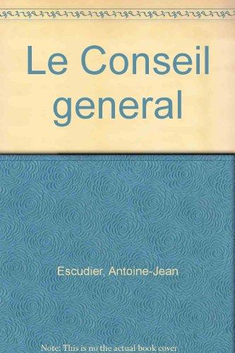 9782701300252: Le Conseil général (French Edition)