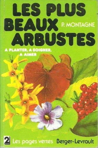 9782701301662: Les Plus beaux arbustes