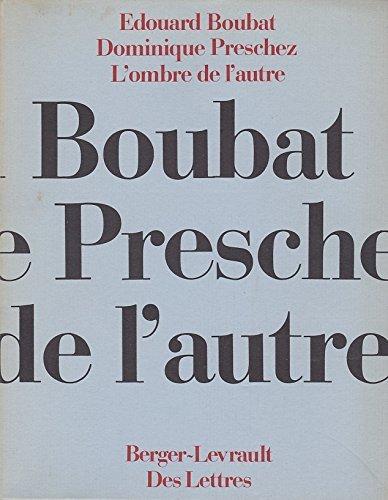 9782701302737: L'Ombre de l'autre (Des Lettres)