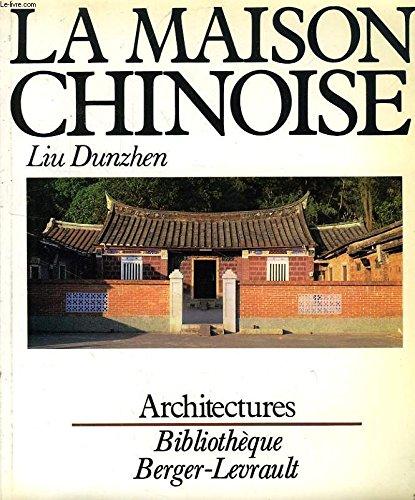 La Maison Chinoise: Liu, Tun-Chen; Metailie,
